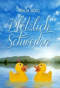 Cover Plötzlich Schwedin