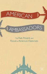 Cover American Ambassadors