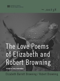 Cover The Love Poems of Elizabeth and Robert Browning