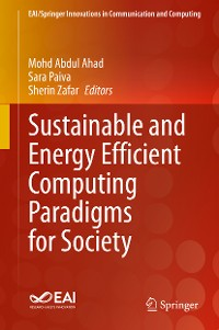 Cover Sustainable and Energy Efficient Computing Paradigms for Society
