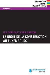 Cover Le droit de la construction au Luxembourg