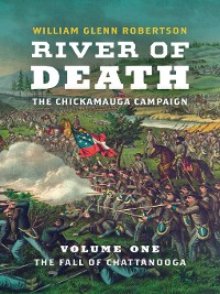 Cover River of Death—The Chickamauga Campaign