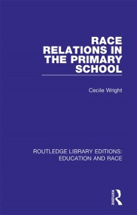 Cover Race Relations in the Primary School