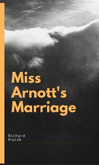 Cover Miss Arnott's Marriage