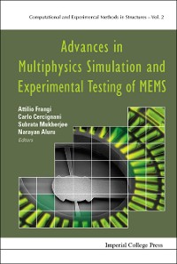 Cover Advances In Multiphysics Simulation And Experimental Testing Of Mems
