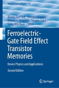 Cover Ferroelectric-Gate Field Effect Transistor Memories