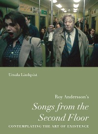 """Cover Roy Andersson's """"Songs from the Second Floor"""""""