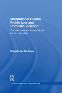 Cover International Human Rights Law and Domestic Violence