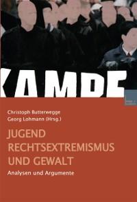 Cover Jugend, Rechtsextremismus und Gewalt