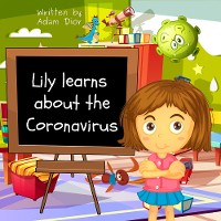 Cover Lily Learns About the Coronavirus