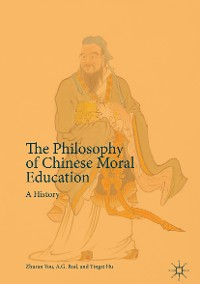 Cover The Philosophy of Chinese Moral Education
