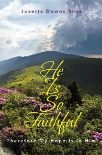 Cover He Is so Faithful