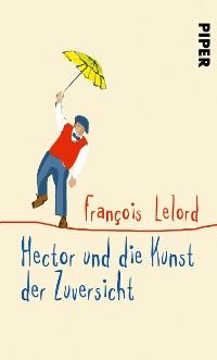 Cover Hector und die Kunst der Zuversicht