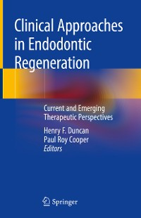 Cover Clinical Approaches in Endodontic Regeneration