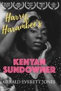 Cover Harry Harambee's Kenyan Sundowner