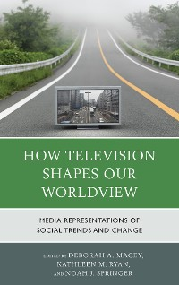 Cover How Television Shapes Our Worldview