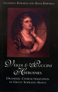 Cover Verdi and Puccini Heroines