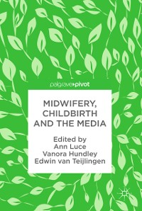 Cover Midwifery, Childbirth and the Media