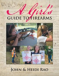 Cover A Girl's Guide to Firearms