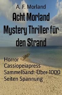 Cover Acht Morland Mystery Thriller für den Strand