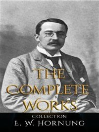 Cover E .W. Hornung: The Complete Works