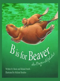 Cover B Is for Beaver