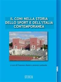 Cover Il CONI nella storia dello sport e dell'Italia contemporanea
