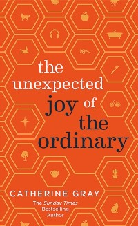 Cover Unexpected Joy of the Ordinary
