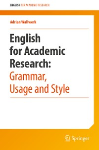 Cover English for Academic Research: Grammar, Usage and Style