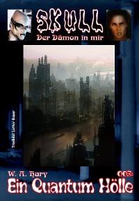Cover Skull 003: Ein Quantum Hölle