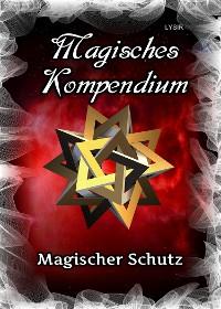 Cover Magisches Kompendium - Magischer Schutz
