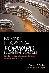 Cover Moving Learning Forward in Christian Schools