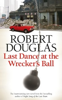 Cover Last Dance at the Wrecker's Ball