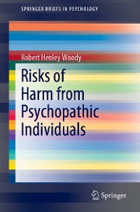 Cover Risks of Harm from Psychopathic Individuals