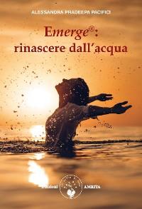 Cover Emerge®: rinascere dall'acqua