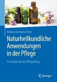 Cover Naturheilkundliche Anwendungen in der Pflege