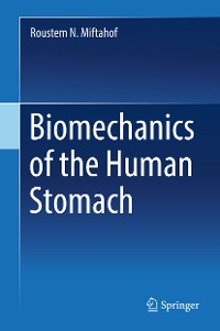 Cover Biomechanics of the Human Stomach