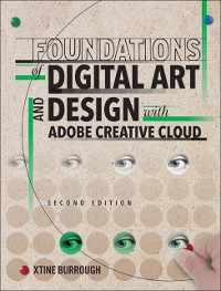 Cover Foundations of Digital Art and Design with Adobe Creative Cloud