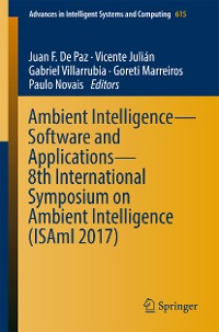 Cover Ambient Intelligence– Software and Applications – 8th International Symposium on Ambient Intelligence (ISAmI 2017)