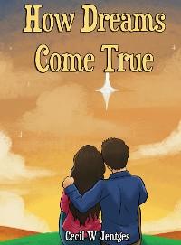 Cover How Dreams Come True