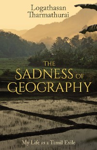 Cover The Sadness of Geography