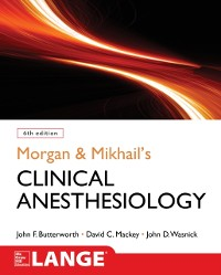Cover Morgan and Mikhail's Clinical Anesthesiology, 6th edition