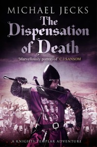 Cover Dispensation of Death (Knights Templar Mysteries 23)
