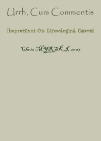 Cover Urrh, Cum Commentis (Impressions On Etymological Canvas)