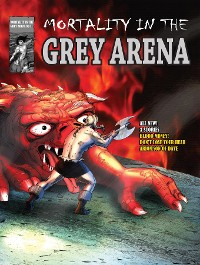 Cover MORTALITY IN THE GREY ARENA