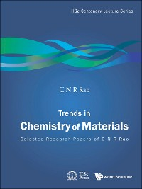 Cover Trends In Chemistry Of Materials: Selected Research Papers Of C N R Rao