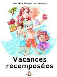 Cover Vacances recomposées