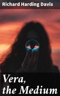 Cover Vera, the Medium