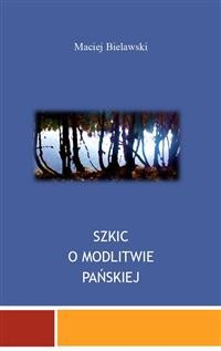 Cover Szkic o Modlitwie Pańskiej