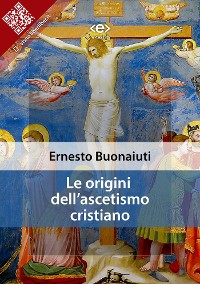 Cover Le origini dell'ascetismo cristiano